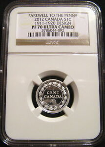 2012 CANADA 1c FAREWELL PENNY NGC PF70 UC 1911-1920 Design Silver Proof Cent ~~