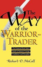 The Way of the Warrior-Trader: The Financial Risk-Taker's Guide to-ExLibrary