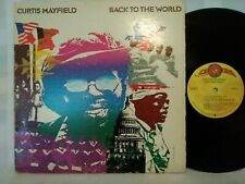 CURTIS MAYFIELD - BACK TO THE WORLD - 1973 CURTOM RECORDS R&B SOUL VINYL LP