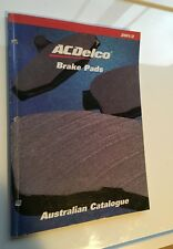 AC Delco Brake Pads Australian Catalog 138 pages 2001/02