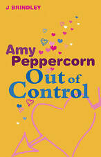 Amy Peppercorn: Out of Control by John Brindley PB music teenagers love