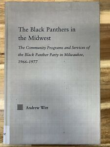 The Black Panthers in the Midwest Community Programs Services of the Party HC