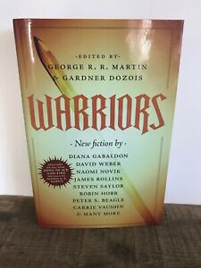 Warriors by George R. R. Martin & Gardner Dozois (2010, Hardcover) New