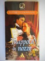 trappola di nozzethornton elizabethMondadoriromanzirosa amore storici nuovo