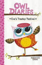 Eva's Tree Top Festival (Owl Diaries), Very Good Condition Book, Rebecca Elliott