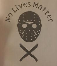 Jason No Lives Matter Removable Decal Sticker