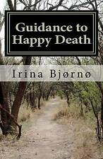 NEW Guidance to Happy Death: Belbooks series - Books for Easy Living