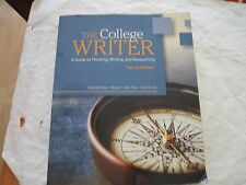 The College Writer: A Guide To Thinking, Writing, And Researching. 4th Edition