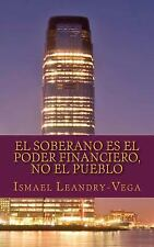 Filosofía Del Derecho: El Soberano Es el Poder Financiero, No el Pueblo : El...