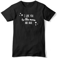 I Love You To The Moon And Back Mens Funny Unisex T-Shirt