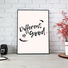 Different Is Good Baby Pink Poster Print Wall Art | Unframed A6 A5 A4