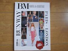 BM Pret-a-Porter Magazine Spring / Summer 2014 Paris-London Runway New.