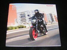Honda Street Brochure 2016  CB1100EX CB1000R CBF1000F NC750S CB650F CB500F CB125