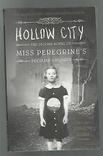 HOLLOW CITY MISS PEREGRINE'S PECULIAR CHILDREN Ransom Riggs hcdj 2014 2nd novel