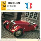 GEORGES IRAT MDU ROADSTER 1936 1939 CAR VOITURE FRANCE CARTE CARD FICHE