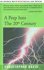 NEW A Peep Into the 20th Century by Christopher Davis
