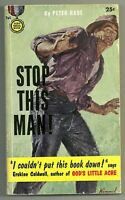 Stop This Man! by Peter Rabe  [1955 Gold Medal {506}PBO - Lu Kimmel cover art, ]