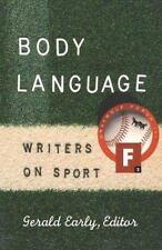 Body Language: Writers on Sport (Graywolf Forum)