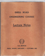 SHELL ( PETROL BRAND ) ROAD ENGINEERING COURSE LECTURE NOTES 1962 bitumen  fc