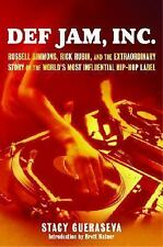Def Jam, Inc. : Russell Simmons, Rick Rubin, and the Extraordinary Story of the