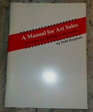A Manual for Art Sales by Todd Bingham, softcover, 1995