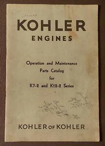 Kohler Engine Parts Catalog K7-2, K12-2 Operation & Maintenance HTF
