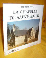 Le Gall Germain Quimerc'h - La Chapelle De Saint-Léger bretagne