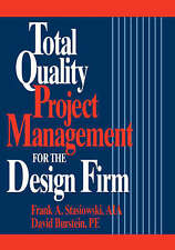 Total Quality Project Management for the Design Firm: How to Improve-ExLibrary