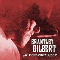 Brantley Gilbert - The Devil Don't Sleep [New CD]