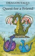 """VERY GOOD"" Quest for a Friend: Volume 2 (Dragon Tales), Hayman, Judy, Book"