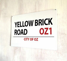 Wizard of Oz Yellow Brick Road London street sign A4 metal plaque decor picture