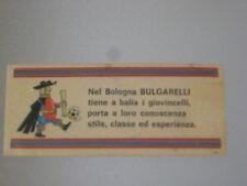 FIGURINA CALCIO PANINI 1971/72 FUORI RACCOLTA BOLOGNA BULGARELLI CON VELINA