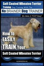 Soft Coated Wheaten Terrier Training | Dog Training with the No Brainer Dog Trai