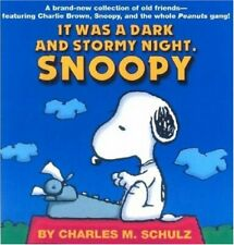 It Was a Dark and Stormy Night, Snoopy,Charles M. Schulz