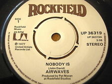 """AIRWAVES - NOBODY IS  7"""" VINYL"""