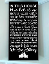 Wooden sign w vinyl quote...In this house Disney famous movie quotes subway rule