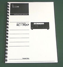 Icom IC-707 Instruction manual - Premium Card Stock Covers & 28 LB Paper!