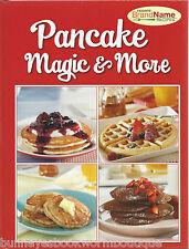 PANCAKE MAGIC & MORE Cookbook RECIPES New BREAKFAST Waffles PANCAKES Brunch