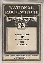 1929 BOOKLET NATIONAL RADIO INSTITUTE - DEFINITIONS OF RADIO TERMS AND SYMBOLS