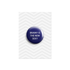 Brainy is the New Sexy Detective Genius Inspired Plastic Button Pin Badge 38mm