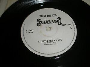"Colorado A Little Bit Crazy b/w The Dark Island 7"" Single Trim Top Ltd STT 106"