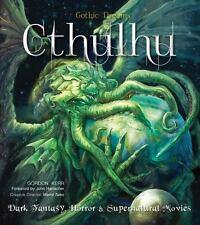 Gothic Dreams: Cthulhu: Dark Fantasy, Horror and Supernatural Movies HC - NEW!