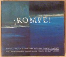 Rompe! Musica Contemporanea Mexicana Flute & Clarinet Chamber Music [CD, 1999]