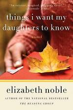 Things I Want My Daughters to Know: A Novel-ExLibrary