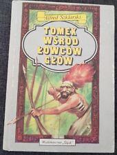 TOMEK WSROD LOWCOW GLOW Alfred Szklarski | Hardback 1989 | Polish book