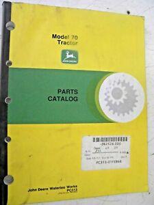 Parts Catalog PC-313 Reprint John Deere for 70 Tractor