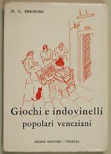 Bernoni Del Turco GIUOCHI E INDOVINELLI POPOLARI VENEZIANI 1968 Filippi Venezia
