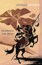 Frederick the Great by Nancy Mitford (Paperback, 2011)
