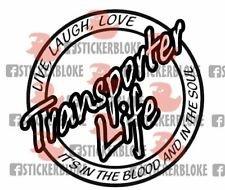 TRANSPORTER LIFE LIVE LAUGH LOVE STICKER T2 T25 T3 T4 T5 T6 CARAVELLE SYNCRO