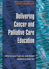 Delivering Education In Cancer And Palliative Care Education-ExLibrary